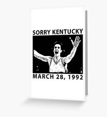 Sorry Kentucky - Christian Laettner  Greeting Card