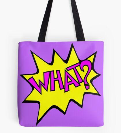 What? VRS2 Tote Bag