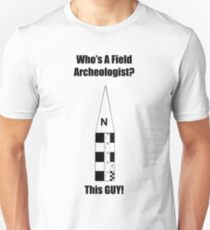 Field Archeologist Guy T-Shirt