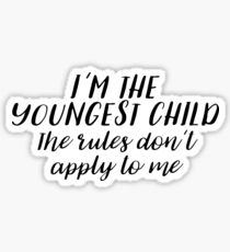 I'm the Youngest Child Sticker