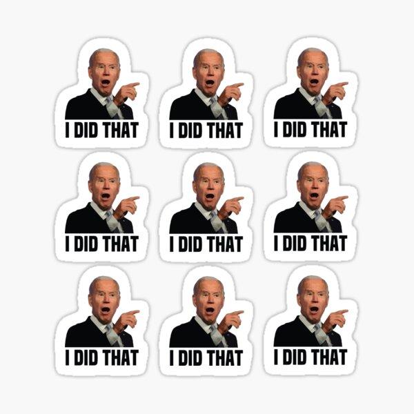 I Did That Joe Biden Gas Pump Sticker