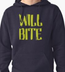 Will Bite Pullover Hoodie