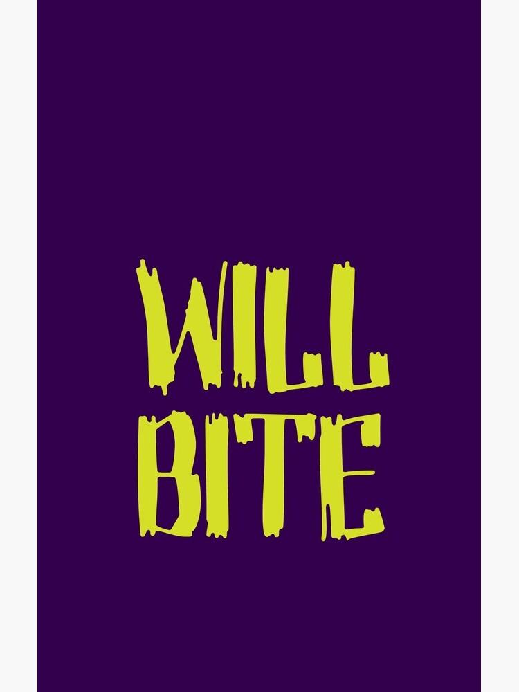 Will Bite by DamnAssFunny