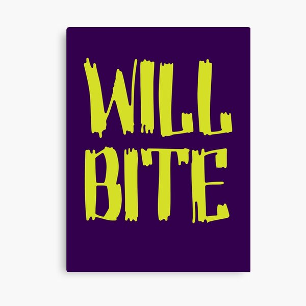 Will Bite Canvas Print