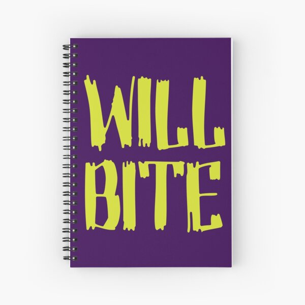 Will Bite Spiral Notebook