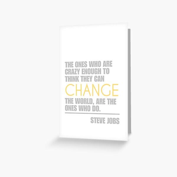 Change the world - Steve Jobs Greeting Card
