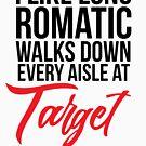 Ich mag lange romantische Wanderungen jeden Gang am Ziel von kjanedesigns