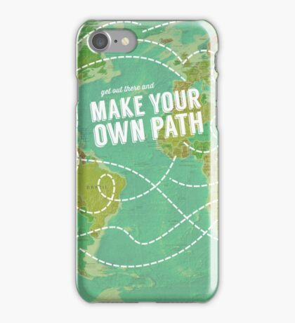 Make Your Own Path iPhone Case/Skin