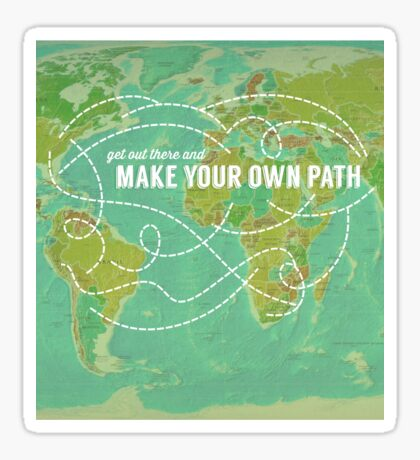 Make Your Own Path Sticker