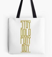 STAY GOLD PONYBOY Tote Bag