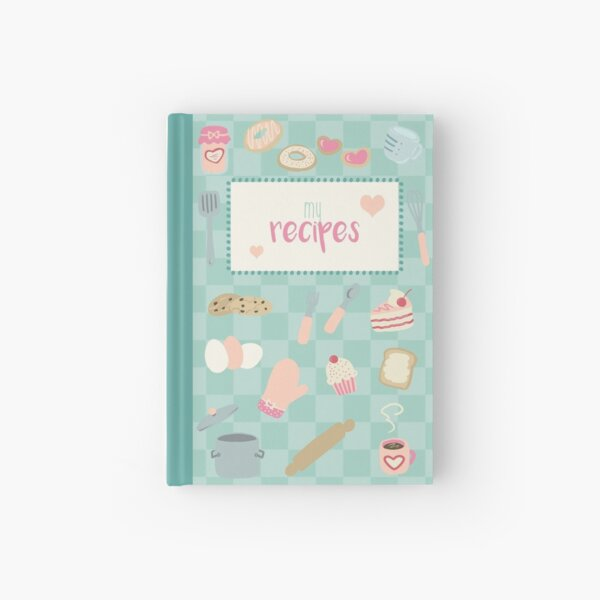 My Recipes Hardcover Journal