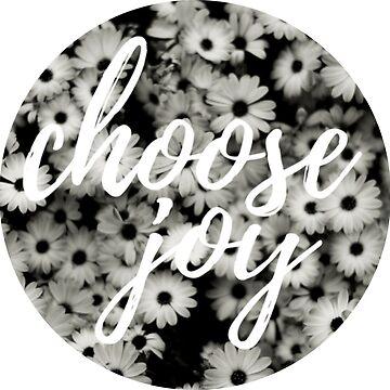 Choose Joy Daises by annmariestowe