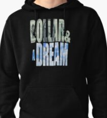 Dollar et un rêve Sweat à capuche