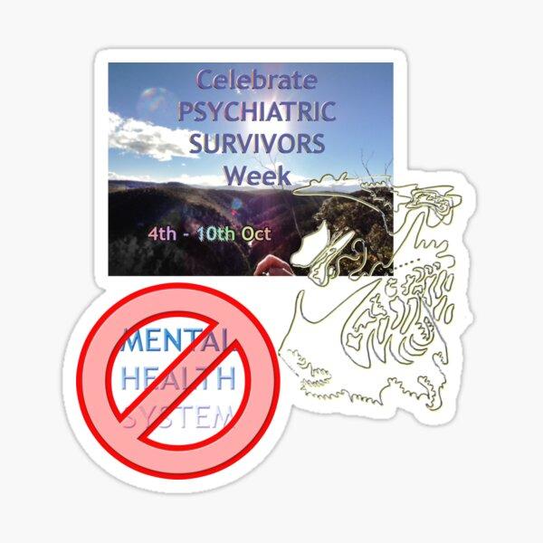 Celebrate Psychiatric Survivors Week Sticker