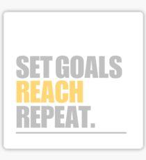 Set Goals Reach Repeat Sticker