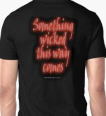 MACBETH, Something Wicked, The Play, Shakespeare, Play, Theater, Play, Second Witch Unisex T-Shirt