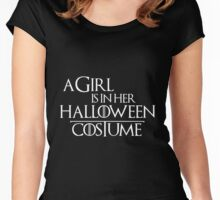 A GIRL IS IN HER HALLOWEEN COSTUME Women's Fitted Scoop T-Shirt