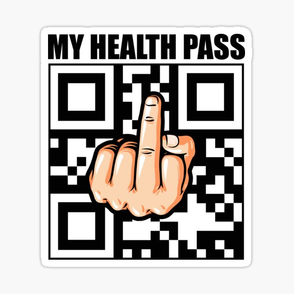 my health pass fuck code anti vax anti vaccine anti maskers  Sticker