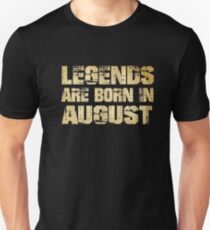 Legends Are Born In August shirt Unisex T-Shirt