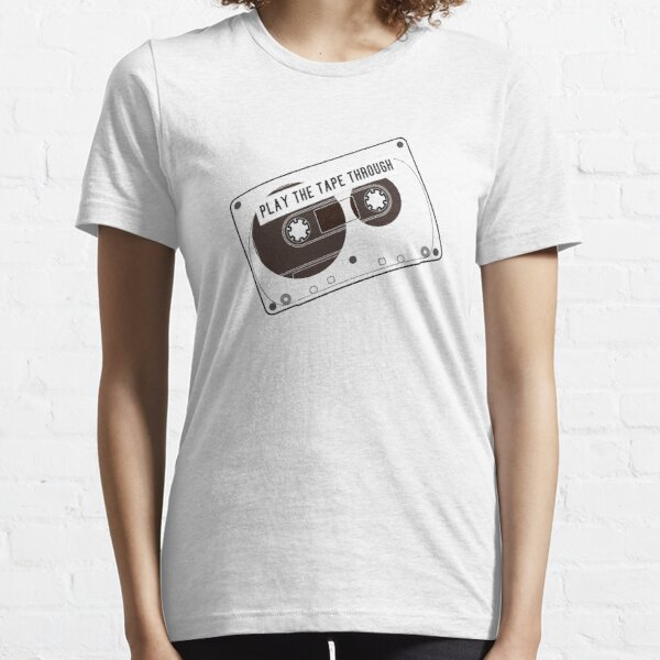 Play the Tape Through Essential T-Shirt