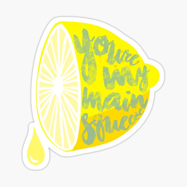 Main Squeeze Sticker