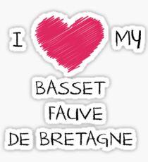 I Love My Basset Fauve De Bretagne for Dog Lovers Sticker