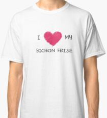 I Love My Bichon Frise for Dog Lovers Classic T-Shirt