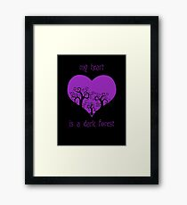 my heart is a dark forest Framed Print