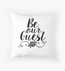 Be Our Guest Throw Pillow