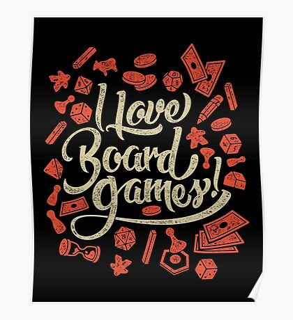 I Love Board Games Poster
