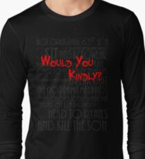 Would you kindly? Long Sleeve T-Shirt