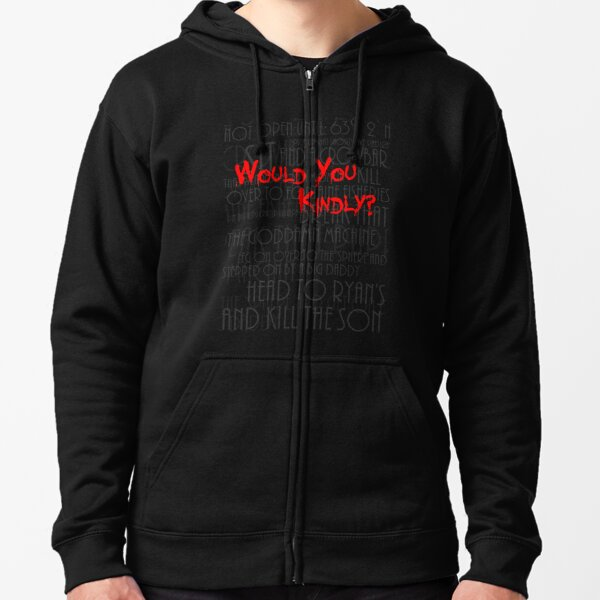 Would you kindly? Zipped Hoodie