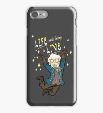 LIFE needs things to LIVE iPhone Case/Skin