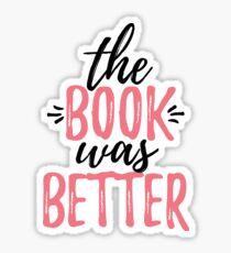 Pegatina el libro fue mejor