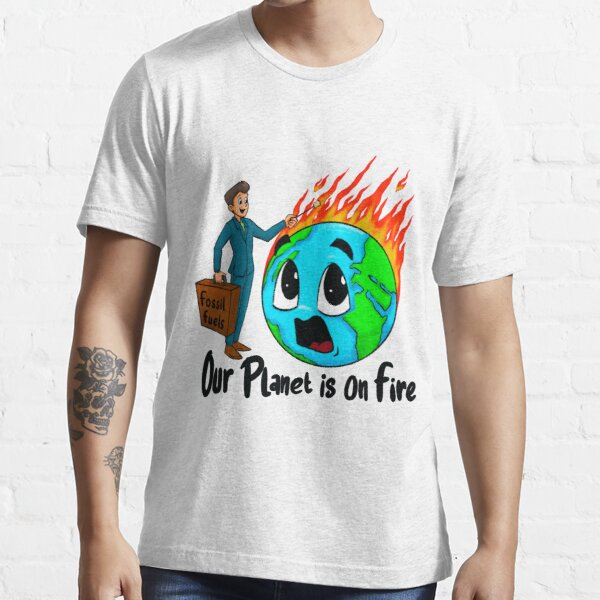 Our Planet is on Fire Essential T-Shirt