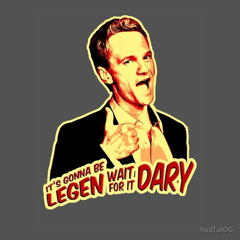 barney stinson its gonna be legendary awesomeness poster