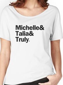 Bunheads - Michelle & Talia & Truly | White Women's Relaxed Fit T-Shirt