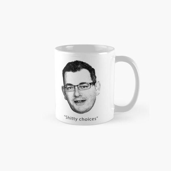 Shitty Choices Classic Mug