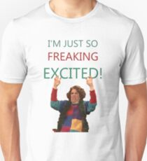 Kristen Wiig: I'm just so freaking excited!  T-Shirt