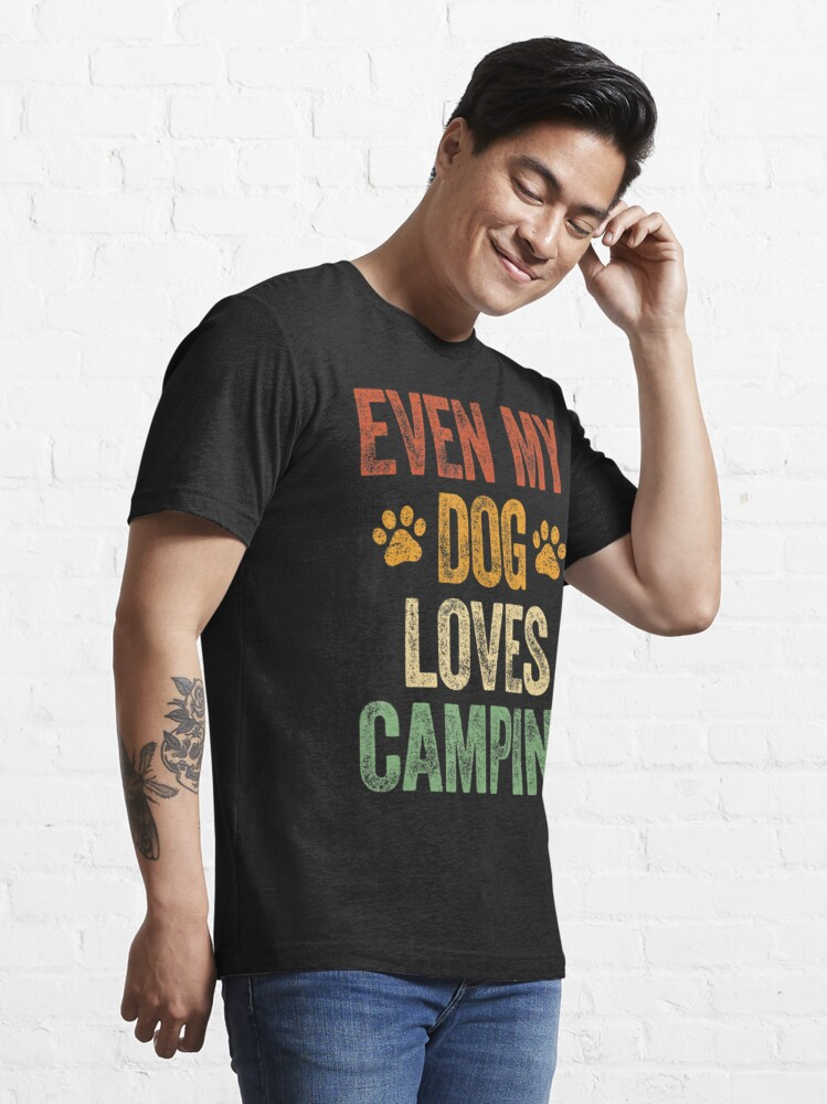 Alternate view of Even My Dog Loves Camping Life Camper Dog Essential T-Shirt