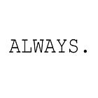 Always - Harry Potter by AccioHiddleston