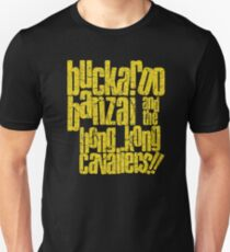 Buckaroo Banzai and the Hong Kong Cavaliers!! T-Shirt