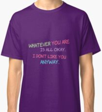 Shel Silverstein Don't Change On My Account Classic T-Shirt