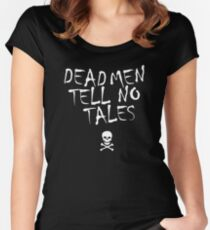 Dead Men Tell No Tales Women's Fitted Scoop T-Shirt