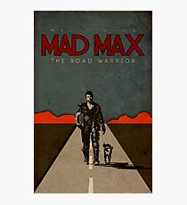 MAD MAX - The Road Warrior Custom Poster Photographic Print