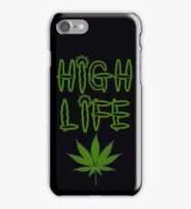 High Life Weed/Cannabis/Ganja Art iPhone Case/Skin