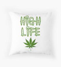 High Life Weed/Cannabis/Ganja Art Throw Pillow