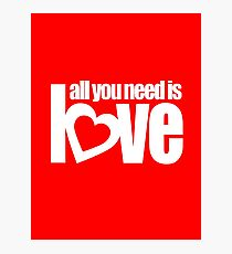 All you need is love white heart text on red Photographic Print
