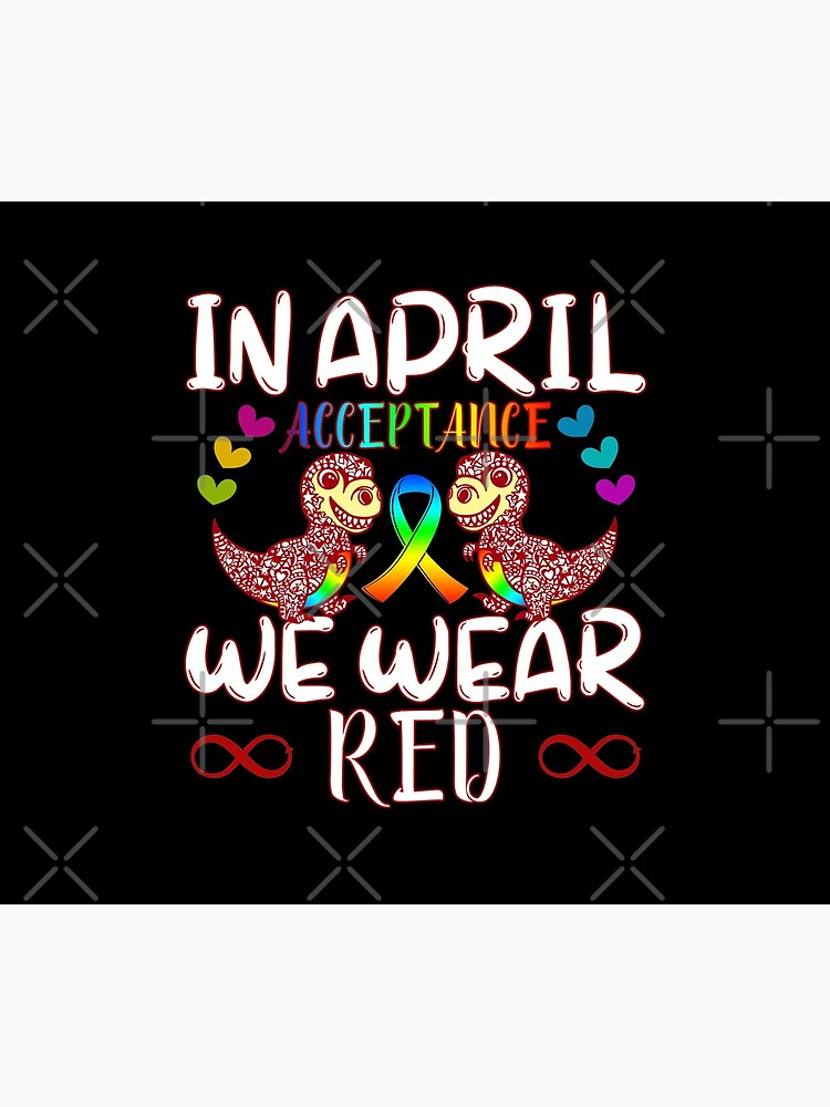 In April Wear Red Instead for Autism Awareness Acceptance by CWartDesign