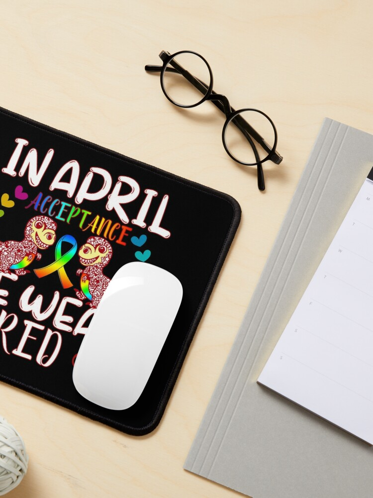 Alternate view of In April Wear Red Instead for Autism Awareness Acceptance Mouse Pad
